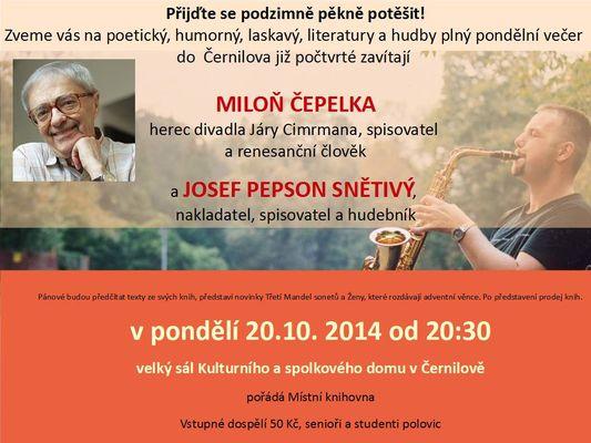 Autorský večer Miloně Čepelky a Josefa Pepsona Snětivého v Černilově počtvrté 20.10.2014